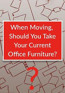 when-moving-should-you-take-your-current-office-furniture